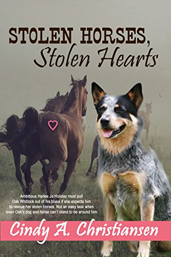 Book: Stolen Horses, Stolen Hearts - A Clean Romance Novella with Humor and Suspense by Cindy A. Christiansen