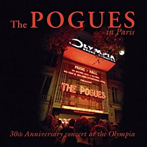 The Pogues In Paris - 30th Anniversary Concert At The Olympia