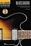 Hal Leonard Guitar Method Blues Guitar: Learn to Play Blues Guitar With Step-By-Step Lessons and 20 Great Blues Songs