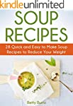 Soup Recipes: 28 Quick and Easy to Ma...