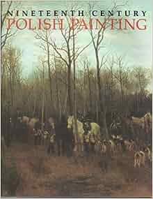 Nineteenth Century Polish Painting: Agnieszka Morawinska