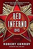 Red Inferno: 1945: A Novel