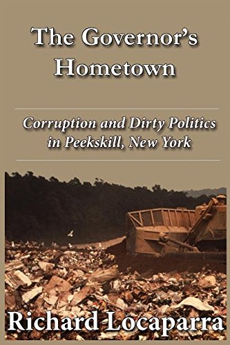 The Governor's Hometown: Corruption and Dirty Politics in Peekskill, New York PDF