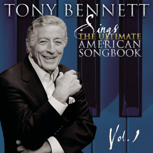 TONY BENNETT - Tony Bennett Sings The Ultimate American Songbook, Vol. 1 - Zortam Music