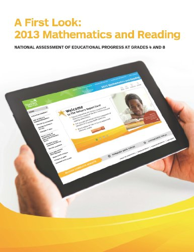 A First Look: 2013 Mathematics And Reading