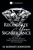Recognize Your Significance