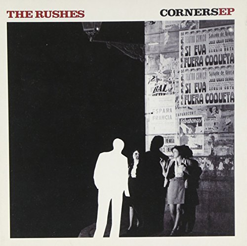 Corners EP by The Rushes