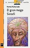 img - for El gran mago Sirasfi / The Great Magician Sirasfi: Doce Leyendas Brasilenas (Serie Naranja El Barco De Vapor) (Spanish Edition) book / textbook / text book