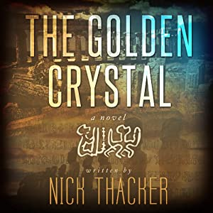 The Golden Crystal | [Nick Thacker]