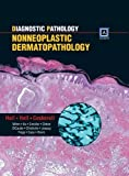img - for Diagnostic Pathology: Nonneoplastic Dermatopathology book / textbook / text book