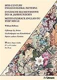 Englische Blumenmotive des 18. Jahrhunderts: Geschenkpapiere von Künstlerhand (Giftwraps by Artists)