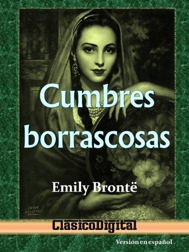 Bronte, Charlotte - Cumbres borrascosas (Clasicos de la literatura nº 1) (Spanish Edition)