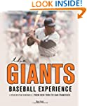 The Giants Baseball Experience: A Yea...