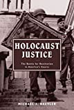 img - for Holocaust Justice: The Battle for Restitution in America's Courts Paperback April 1, 2005 book / textbook / text book