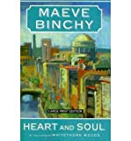 Maeve Binchy HEART AND SOUL , LARGE PRINT[Heart and Soul , Large Print] BY Binchy, Maeve(Author)Paperback 01-Jan-2010