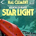Star Light (       UNABRIDGED) by Hal Clement Narrated by Jeffrey Kafer