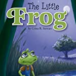 The Little Frog | Crista Stewart