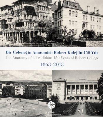 bir-gelenegin-anotomisi-robert-kolejin-150-yili-1863-2013