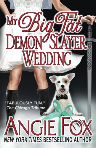 Image of My Big Fat Demon Slayer Wedding (A Biker Witches Novel) (Volume 5)