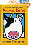 Animal Kisses: A Touch and Feel Book...