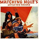 Little Red Record Import Edition by Matching Mole (1999) Audio CD
