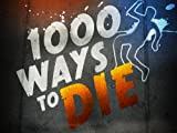 1000 Ways To Die: Death, The Final Frontier