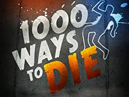 1000 Ways To Die Season 6