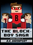 The Block-Boy Saga: Volume 1 (Books 1...