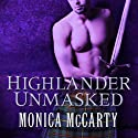 Highlander Unmasked: The MacLeods of Skye, Book 2 Audiobook by Monica McCarty Narrated by Antony Ferguson