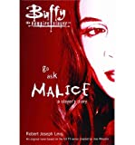 [ { GO ASK MALICE: A SLAYER'S DIARY (BUFFY THE VAMPIRE SLAYER (SIMON SPOTLIGHT)) } ] by Levy, Robert Joseph (AUTHOR) Jun-27-2006 [ Paperback ]