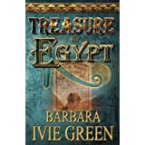 Treasure of Egypt: Action adventure - Romantic comedy (Book 1 Treasure of the Ancients) ~ Barbara Ivie Green