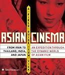 Asian Cinema: A Field Guide