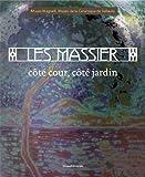 echange, troc Collectif - Les Massier Cote Cour, Cote Jardin