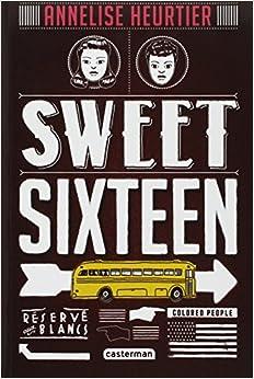 Sweet sixteen d'Annelise Heurtier 519b2toFfEL._SY344_BO1,204,203,200_