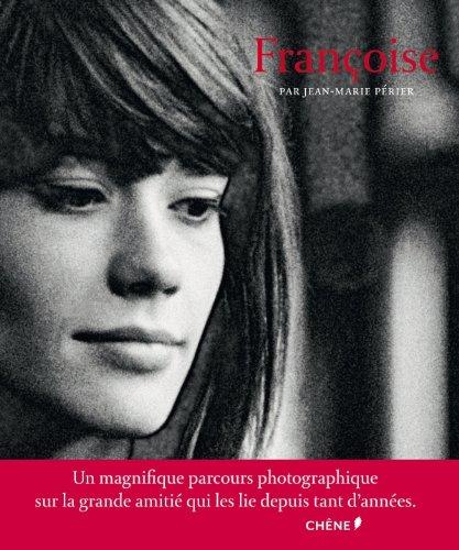 Françoise par Jean-Marie Périer
