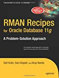 img - for RMAN Recipes for Oracle Database 11g: A Problem-Solution Approach (Expert's Voice in Oracle) book / textbook / text book