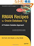 RMAN Recipes for Oracle Database 11 g: A Problem-Solution Approach