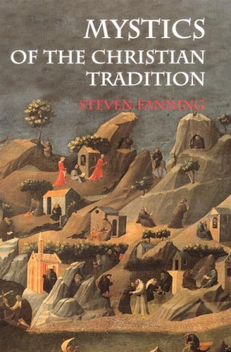 Steven Fanning - Mystics of the Christian Tradition