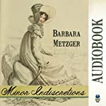 Minor Indiscretions | Barbara Metzger