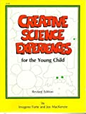 Creative Science Experiences for the Young Child (0865300569) by Forte, Imogene