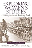 img - for Exploring Women's Studies: Looking Forward, Looking Back: 1st (First) Edition book / textbook / text book