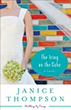 Icing on the Cake, The (Weddings by Design Book #2): A Novel
