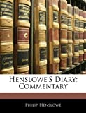 Henslowe's Diary: Commentary (1142595870) by Henslowe, Philip