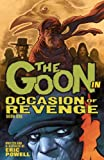 img - for The Goon Volume 14: Occasion of Revenge (Goon (Graphic Novels)) book / textbook / text book