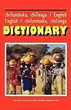 Chitumbuka Chitonga-English/English-Chitumbuka Chitonga Dictionary (Edicion Educativo)