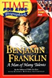 img - for Time For Kids: Benjamin Franklin: A Man of Many Talents (Time for Kids Biographies) book / textbook / text book