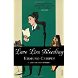 Love Lies Bleedingby Edmund Crispin