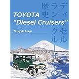 """TOYOTA """"Diesel Cruisers"""""""