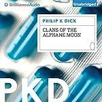 Clans of the Alphane Moon   Philip K. Dick