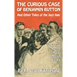 The Curious Case of Benjamin Button and Other Tales of the Jazz Ageby F. Scott Fitzgerald